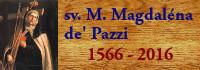 Jubilejní rok narození sv. Marie Magdalény de' Pazzi - 450 let od narození